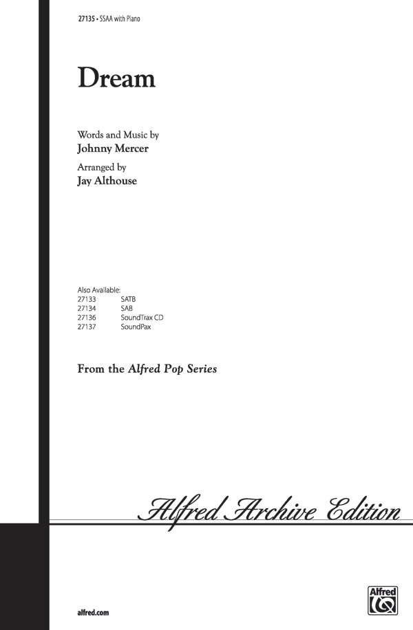 Dream : SSAA : Jay Althouse : Johnny Mercer : Sheet Music : 00-27135 : 038081293950