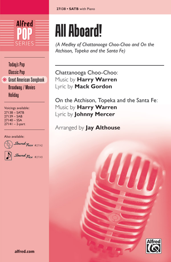 All Aboard! : SATB : Jay Althouse : Sheet Music : 00-27138 : 038081293981
