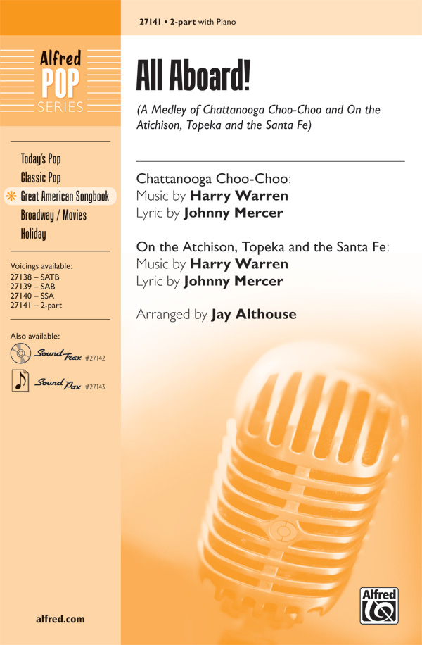 All Aboard! : 2-Part : Jay Althouse : Sheet Music : 00-27141 : 038081294018