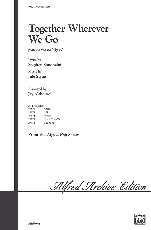 Together Wherever We Go : SSA : Jay Althouse : Jule Styne : Gypsy : Sheet Music : 00-27173 : 038081294339