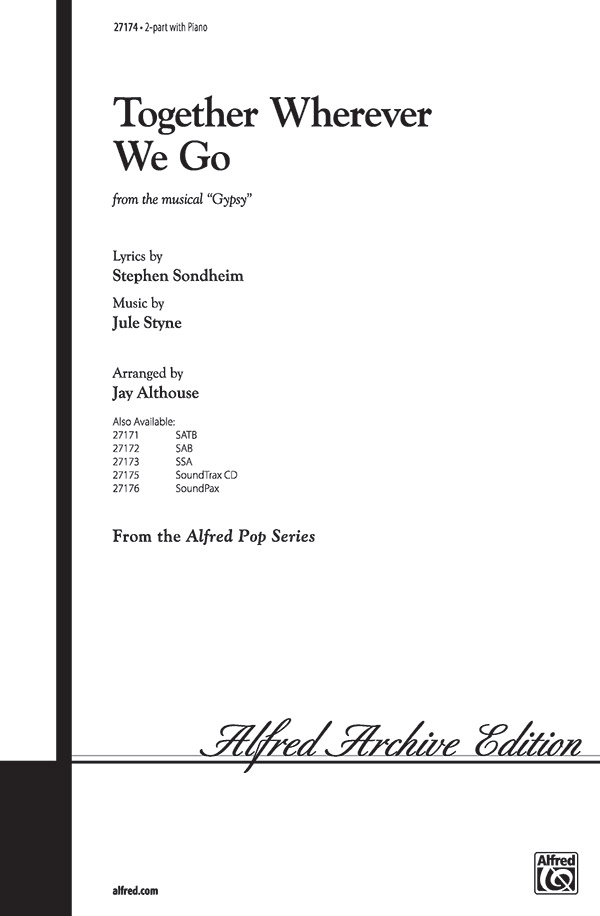 Together Wherever We Go : 2-Part : Jay Althouse : Jule Styne : Gypsy : Sheet Music : 00-27174 : 038081294346