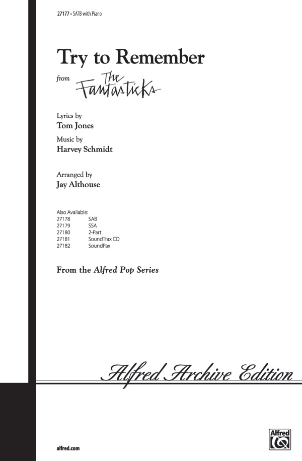 Try to Remember : SATB : Jay Althouse : Harvey Schmidt : The Fantasticks :  1 CD : 00-27177 : 038081294377