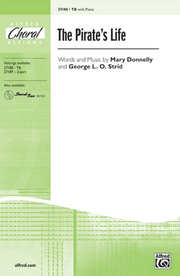 The Pirate's Life : TB : Mary Donnelly : Mary Donnelly : Sheet Music : 00-27188 : 038081294483