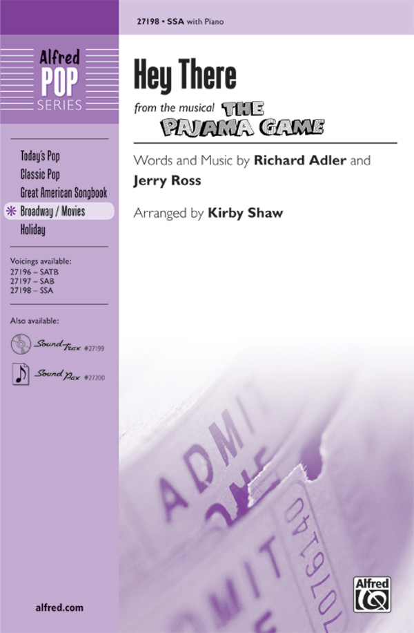 Hey There : SSA : Kirby Shaw : Richard Adler and Jerry Ross : The Pajama Game : Sheet Music : 00-27198 : 038081294582