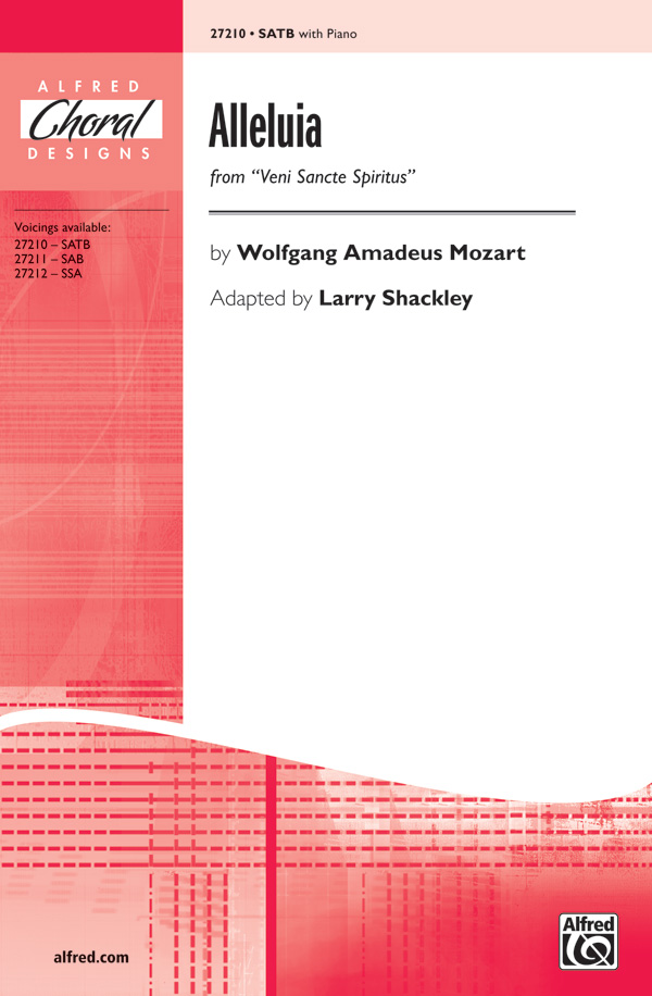 Alleluia : SATB : Larry Shackley : Wolfgang Amadeus Mozart : Sheet Music : 00-27210 : 038081294704