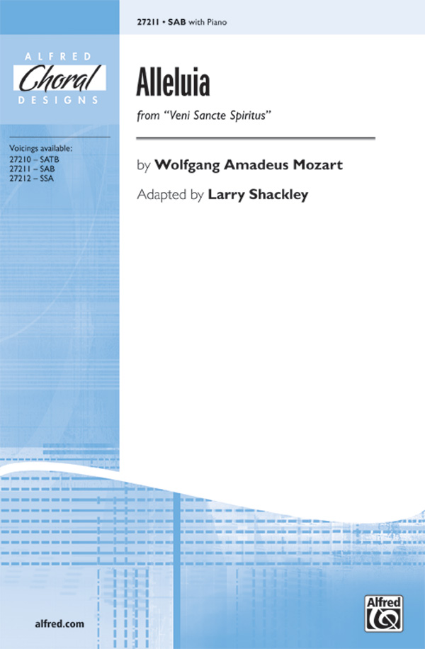 Alleluia : SAB : Larry Shackley : Wolfgang Amadeus Mozart : Sheet Music : 00-27211 : 038081294711