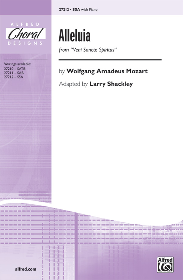 Alleluia : SSA : Larry Shackley : Wolfgang Amadeus Mozart : Sheet Music : 00-27212 : 038081294728