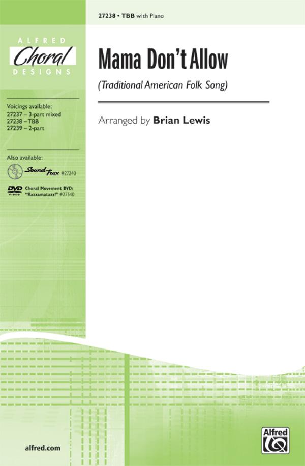 Mama Don't Allow : TBB : Brian Lewis : Sheet Music : 00-27238 : 038081294988