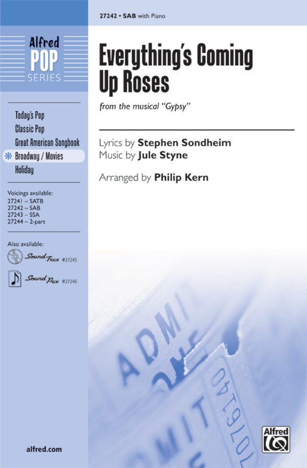 Everything's Coming Up Roses : SAB : Philip Kern : Jule Styne : Gypsy : Sheet Music : 00-27242 : 038081295022