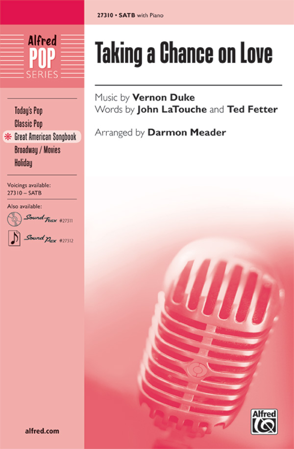 Taking A Chance On Love : SATB : Darmon Meader : Vernon Duke : New York Voices : DVD : 00-27310 : 038081295701