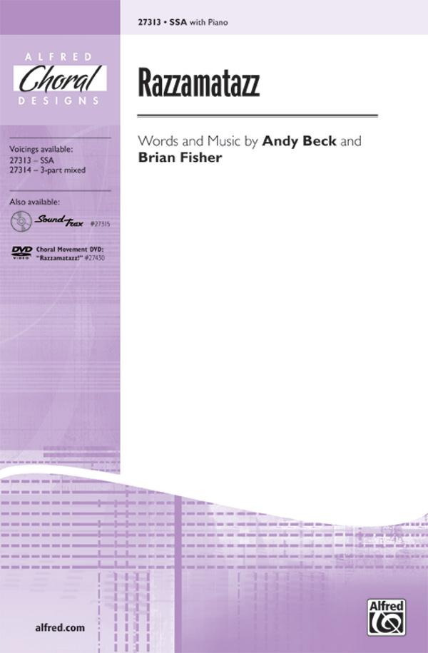 Razzamatazz : SSA : Andy Beck : Brian Fisher : Sheet Music : 00-27313 : 038081295732