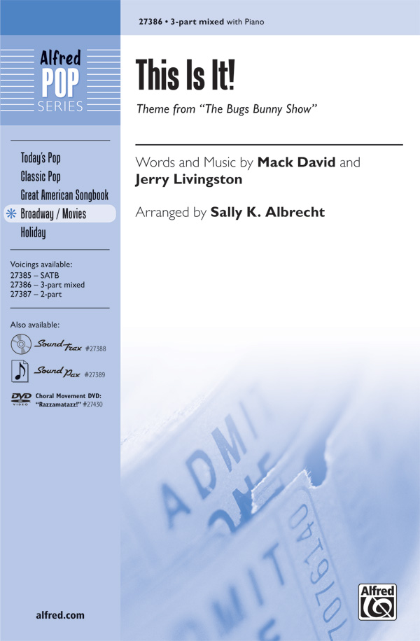 This Is It! : 3-Part : Sally K. Albrecht :  Mack David : Bugs Bunny Show : Sheet Music : 00-27386 : 038081296463