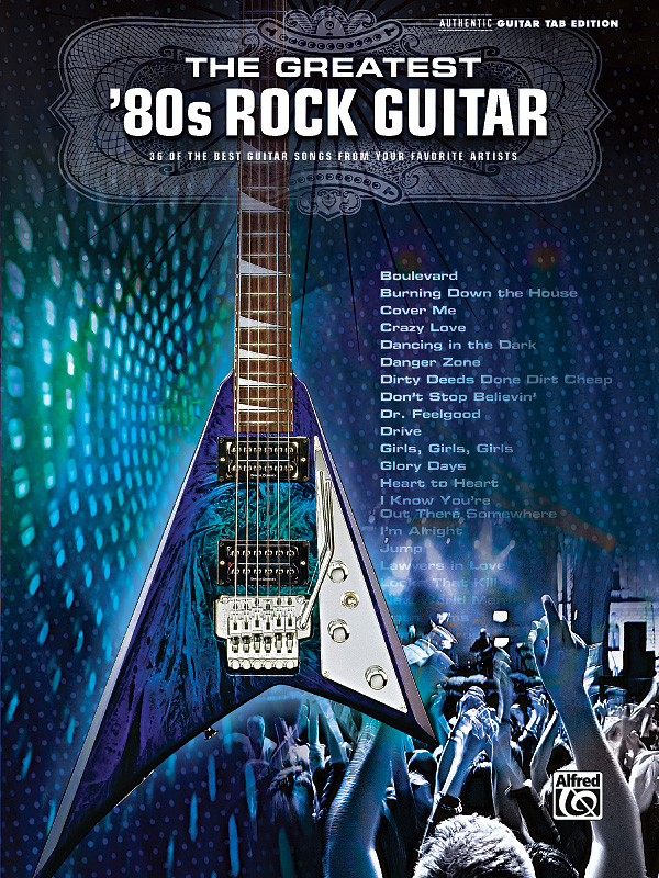 The Greatest 80s Rock Guitar