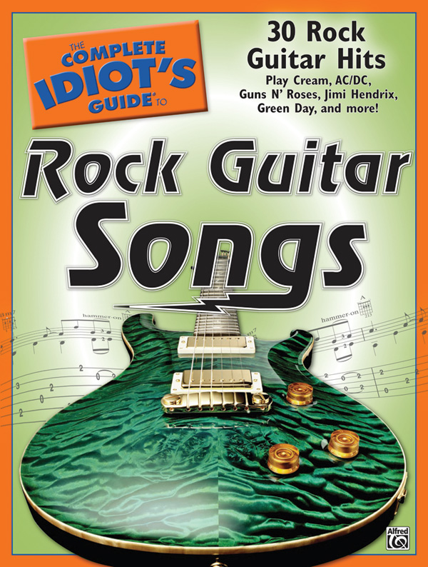 The Complete Idiot S Guide To Rock Guitar Songs Guitar Book