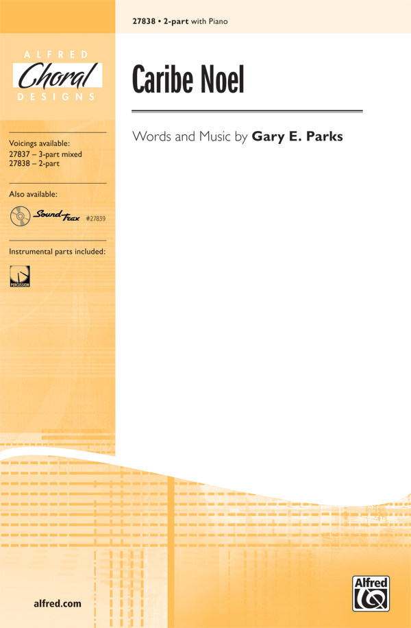 Caribe Noel : 2-Part : Gary E. Parks : Sheet Music : 00-27838 : 038081297392