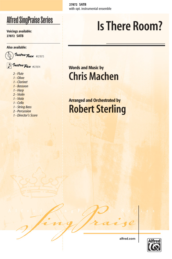 Is There Room? : SATB : Robert Sterling : Chris Machen : Sheet Music : 00-27872 : 038081304311