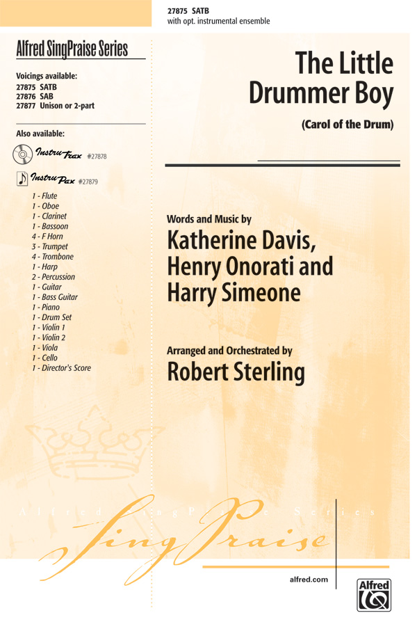 The Little Drummer Boy : SATB : Robert Sterling : Henry Onorati : Sheet Music : 00-27875 : 038081304342