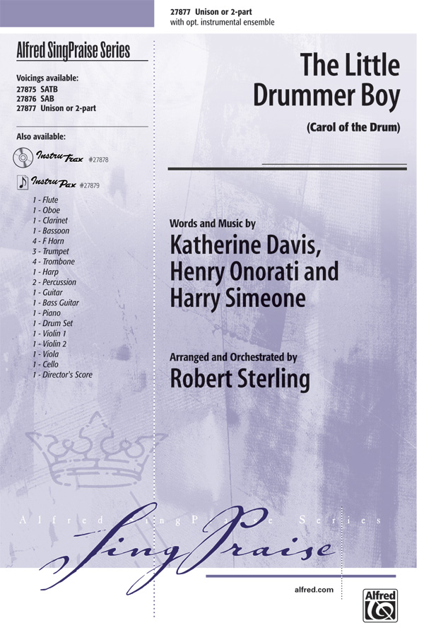 The Little Drummer Boy : Unison / 2-Part : Robert Sterling : Katherine K. Davis : Sheet Music : 00-27877 : 038081304366