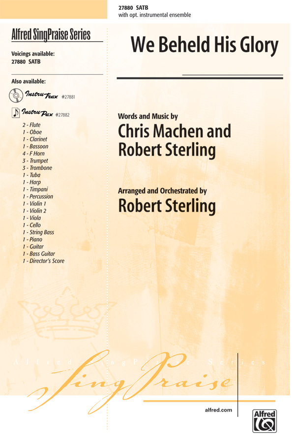 We Beheld His Glory : SATB : Robert Sterling : Sheet Music : 00-27880 : 038081304397