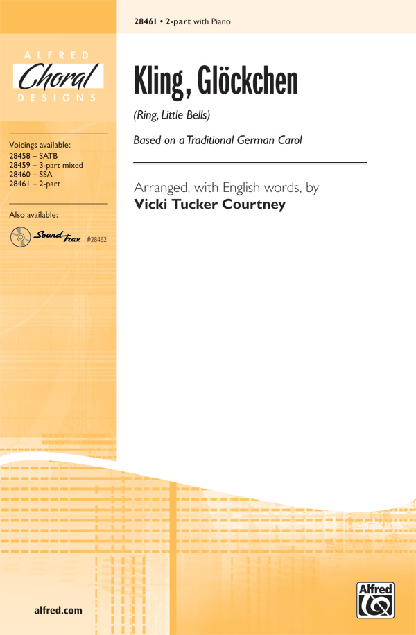 Kling, Glockchen (Ring, Little Bells) : 2-Part : Vicki Tucker Courtney : Sheet Music : 00-28461 : 038081310053