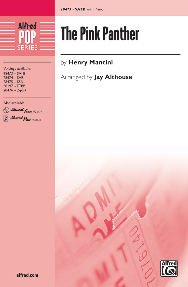 The Pink Panther : SATB : Jay Althouse : Henry Mancini : Pink Panther : Sheet Music : 00-28473 : 038081310176
