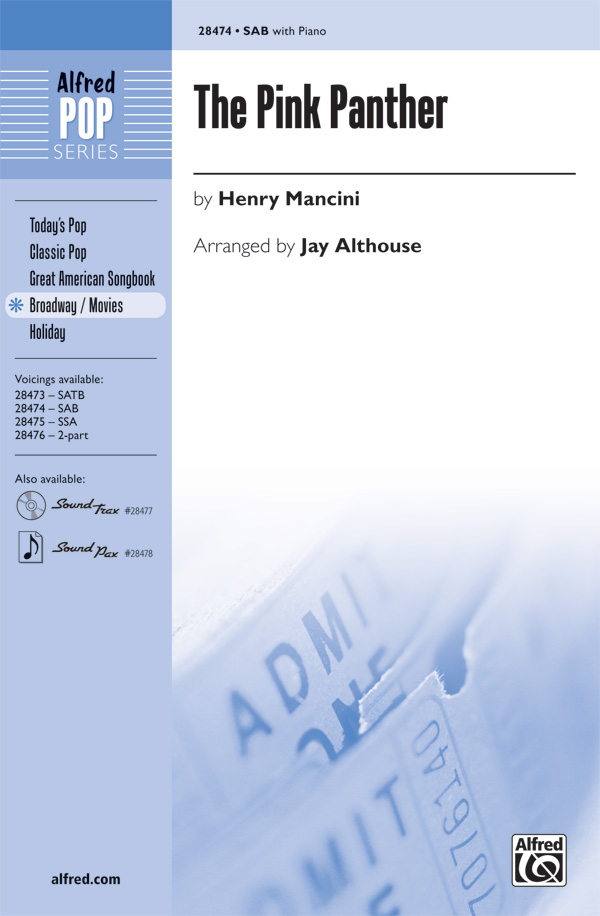 The Pink Panther : SAB : Jay Althouse : Henry Mancini : Pink Panther : Sheet Music : 00-28474 : 038081310183