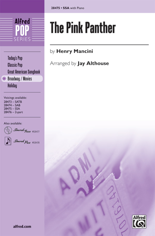 The Pink Panther : SSA : Jay Althouse : Henry Mancini : Pink Panther : Sheet Music : 00-28475 : 038081310190
