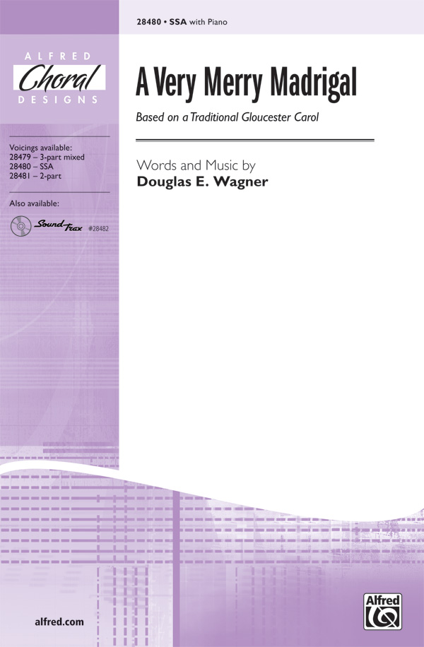 A Very Merry Madrigal : SSA : Douglas E. Wagner : Douglas E. Wagner : Sheet Music : 00-28480 : 038081310244