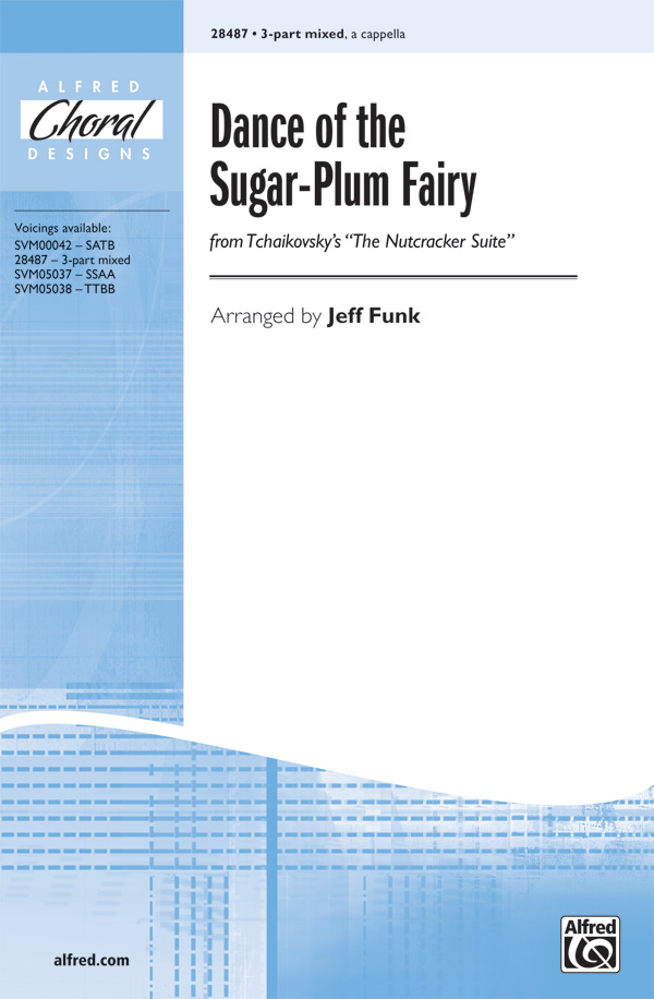 Dance of the Sugar-Plum Fairy : SAB : Jeff Funk : The Nutcracker : Sheet Music : 00-28487 : 038081310312