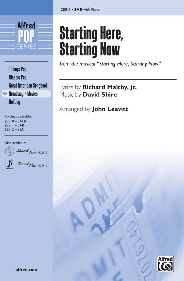 Starting Here, Starting Now : SAB : John Leavitt : David Shire : Starting Here, Starting Now : Sheet Music : 00-28511 : 038081310558