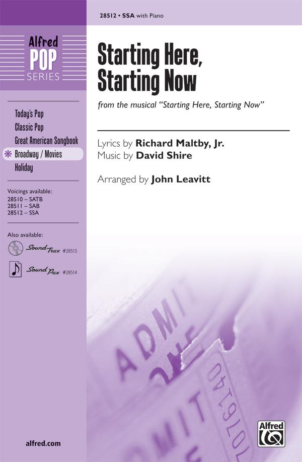Starting Here, Starting Now : SSA : John Leavitt : David Shire : Starting Here, Starting Now : Sheet Music : 00-28512 : 038081310565