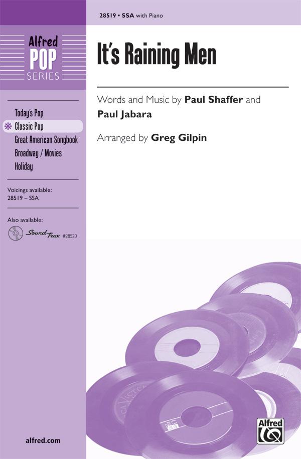 It's Raining Men : SSA : Greg Gilpin : Paul Shaffer : Weather Girls : Sheet Music : 00-28519 : 038081310633