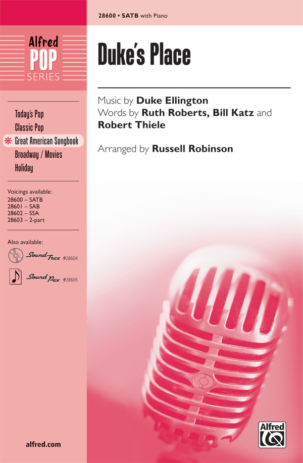 Duke's Place : SATB : Russell L. Robinson : Duke Ellington : Duke Ellington : Sheet Music : 00-28600 : 038081311449