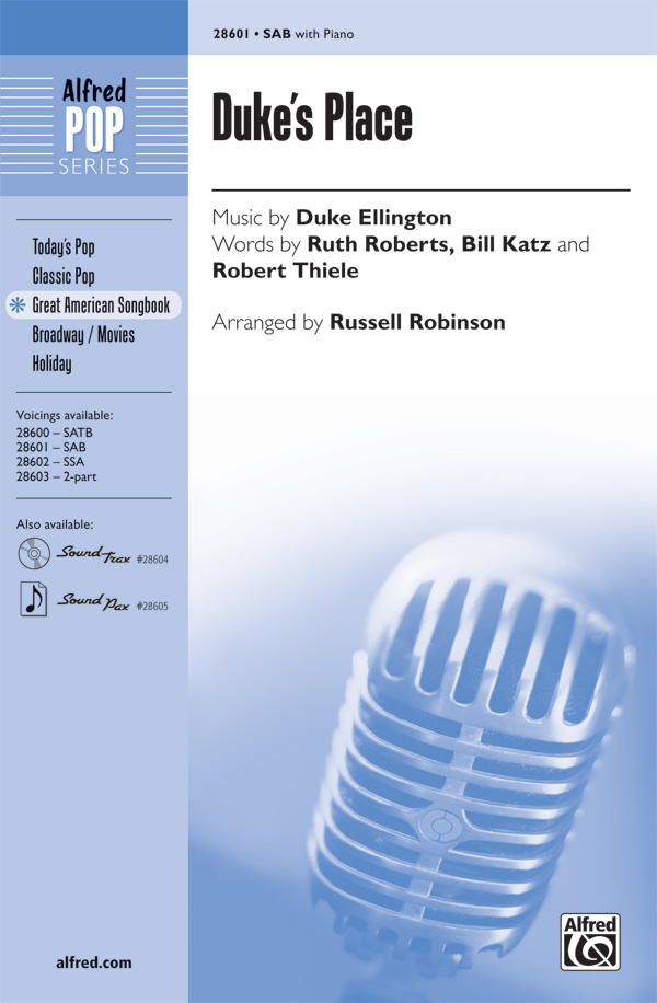 Duke's Place : SAB : Russell L. Robinson : Duke Ellington : Duke Ellington : Sheet Music : 00-28601 : 038081311456