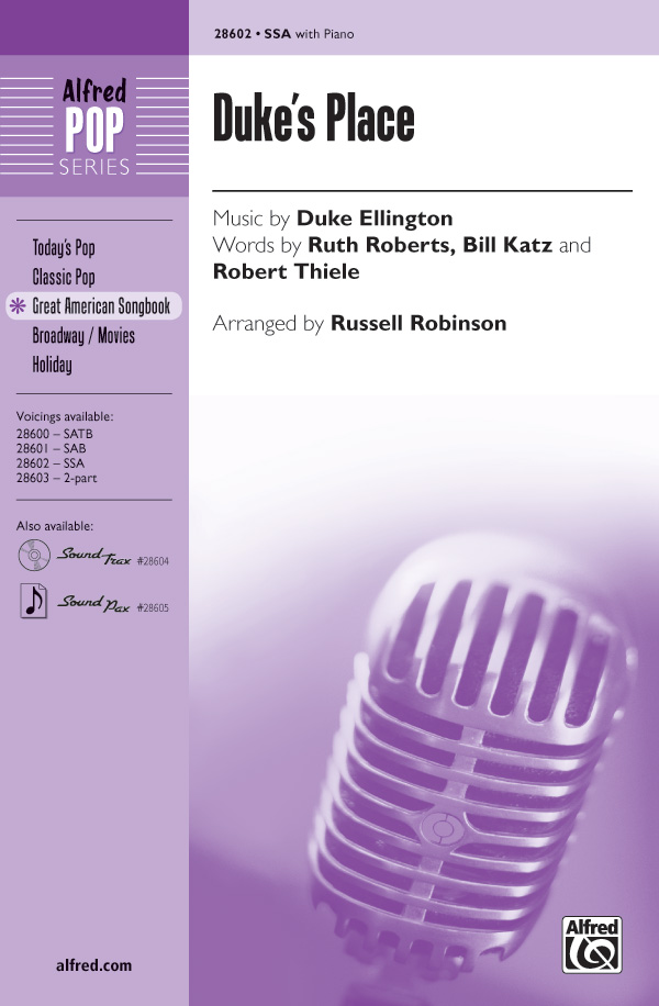 Duke's Place : SSA : Russell L. Robinson : Duke Ellington : Duke Ellington : Sheet Music : 00-28602 : 038081311463