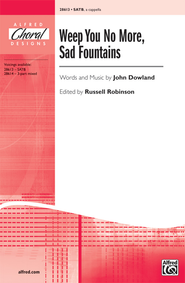 Weep You No More, Sad Fountains : SATB : Russell Robinson : John Dowland : Songbook & CD : 00-28613 : 038081311579