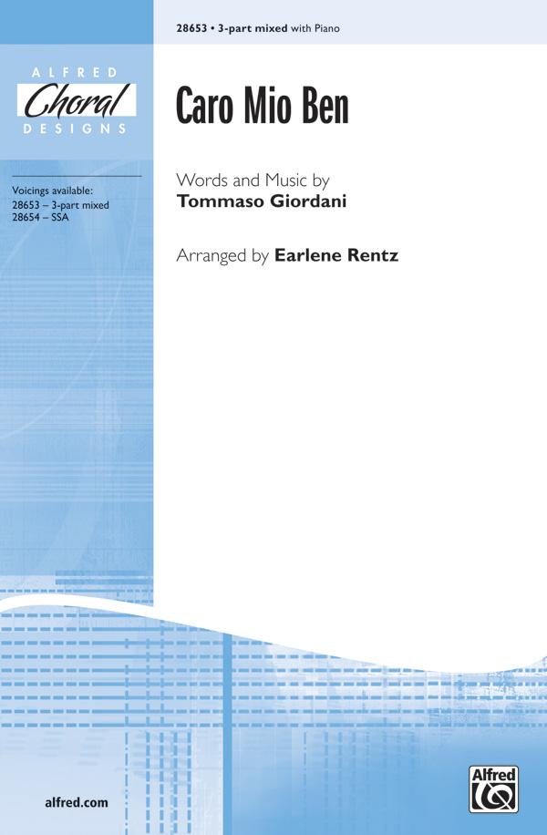 Caro Mio Ben : SAB : Earlene Rentz : Tommaso Giordani : Sheet Music : 00-28653 : 038081312811