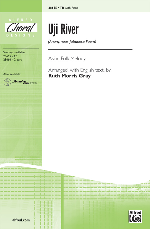 Uji River : TB : Ruth Morris Gray : Sheet Music : 00-28665 : 038081312095