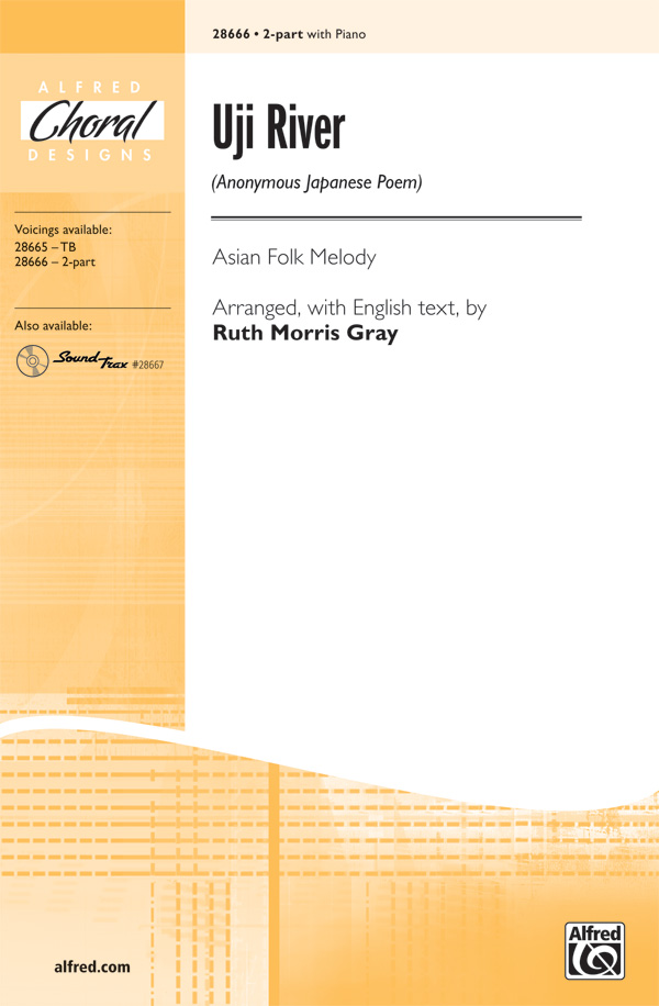 Uji River : 2-Part : Ruth Morris Gray : Sheet Music : 00-28666 : 038081312101
