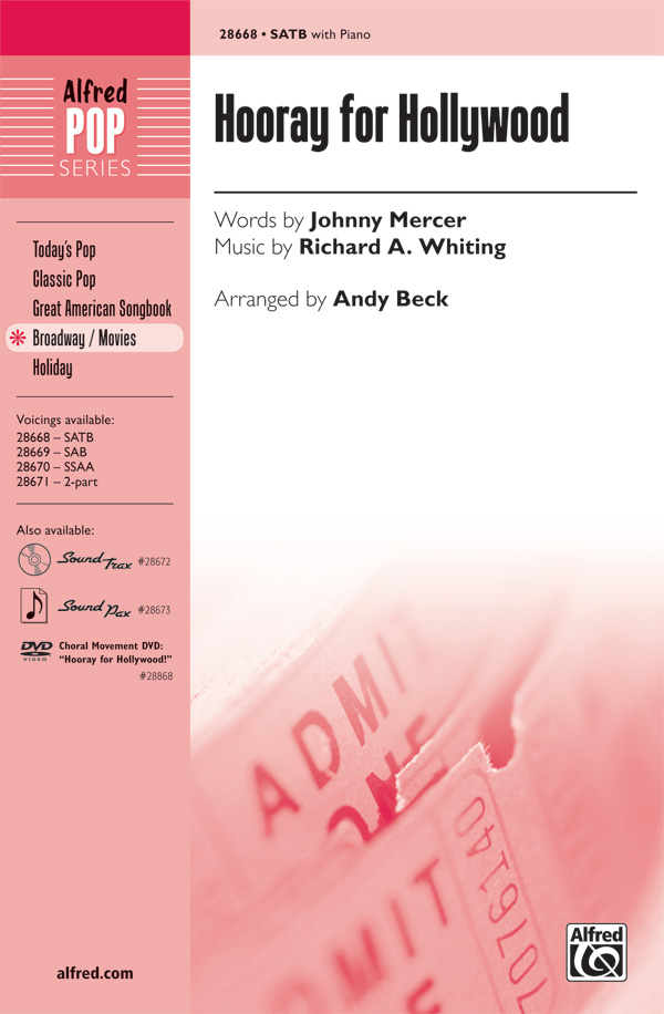 Hooray for Hollywood : SATB : Andy Beck : Richard A. Whiting : Songbook : 00-28668 : 038081312125
