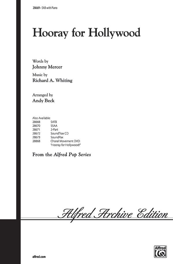 Hooray for Hollywood : SAB : Andy Beck : Richard A. Whiting : Sheet Music : 00-28669 : 038081312132