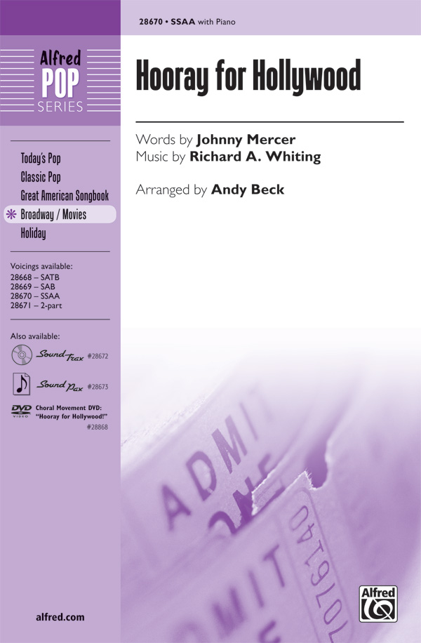 Hooray for Hollywood : SSAA : Andy Beck : Richard A. Whiting : Sheet Music : 00-28670 : 038081312149