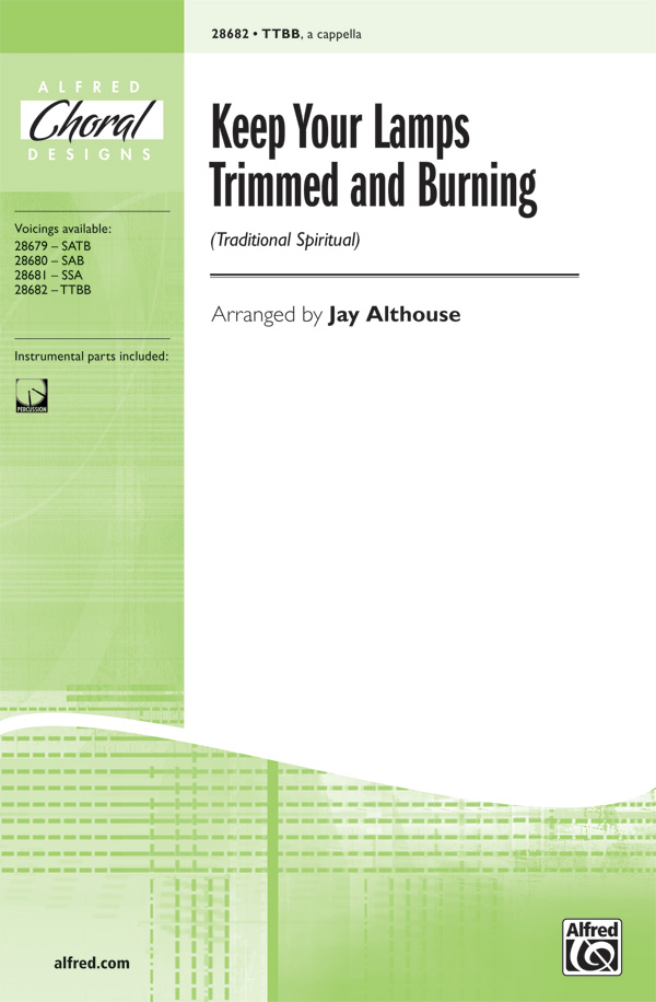 Keep Your Lamps Trimmed And Burning : TTBB : Jay Althouse : Sheet Music : 00-28682 : 038081312262