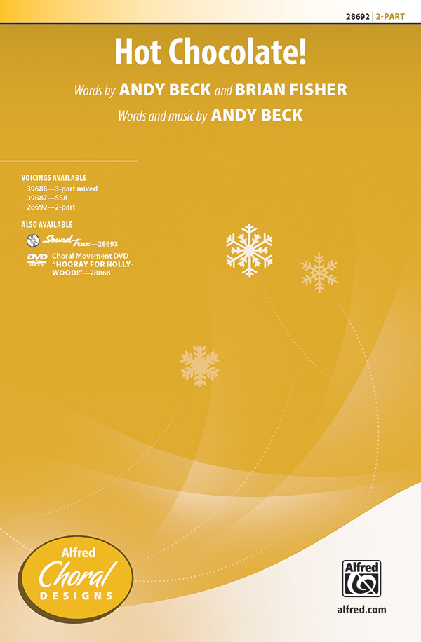 Hot Chocolate! : 2-Part : Andy Beck : Andy Beck : Sheet Music : 00-28692 : 038081312361