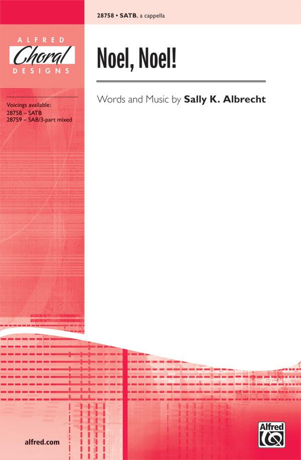 Noel, Noel! : SATB : 0 : Sheet Music : 00-28758 : 038081313030