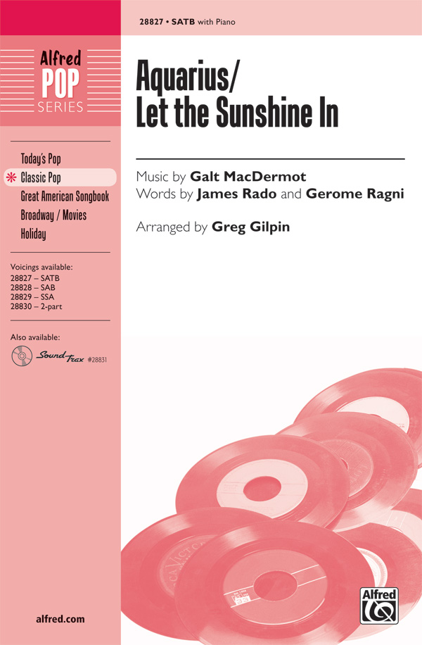 Aquarius / Let the Sunshine In : SATB : Greg Gilpin : Galt MacDermot : Hair : Sheet Music : 00-28827 : 038081313719