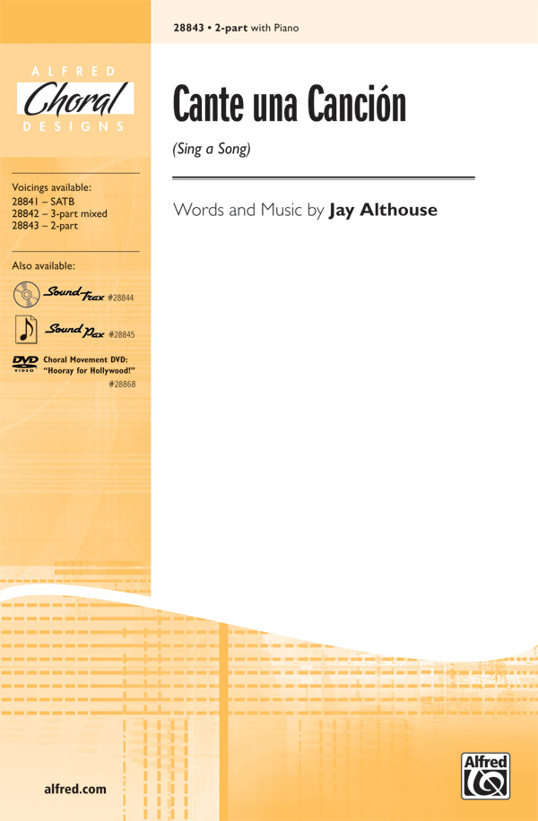 Cante una Cancion (Sing a Song) : 2-Part : Jay Althouse : Jay Althouse : Sheet Music : 00-28843 : 038081313870