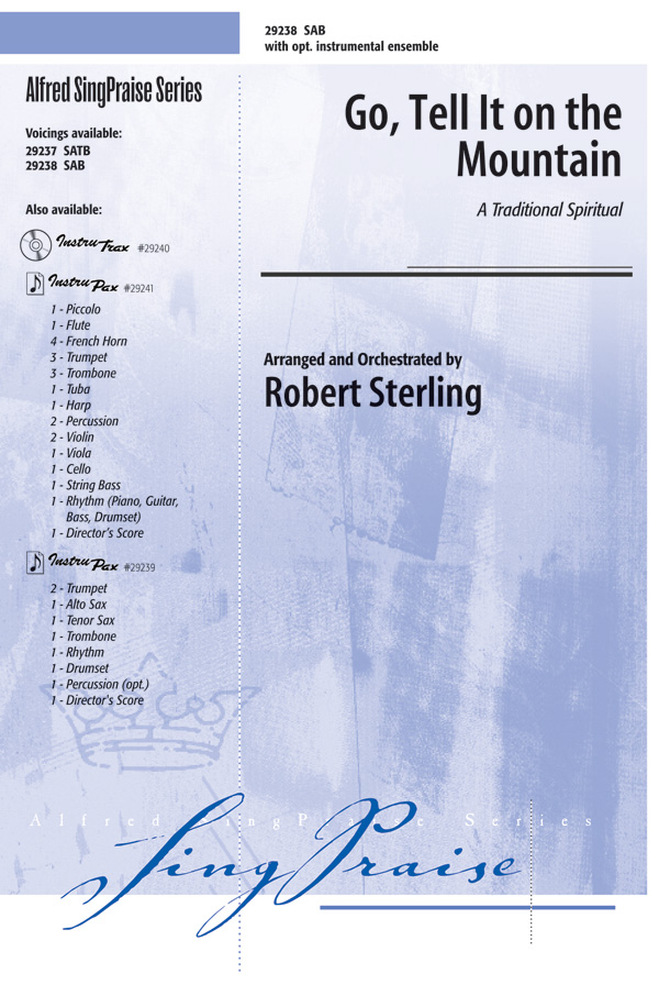 Go, Tell It on the Mountain : SAB : Robert Sterling : Sheet Music : 00-29238 : 038081315881