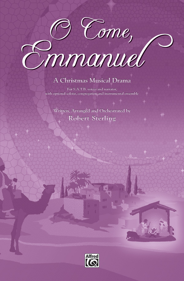 O Come, Emmanuel : SATB : Robert Sterling : Sheet Music : 00-29242 : 038081315928