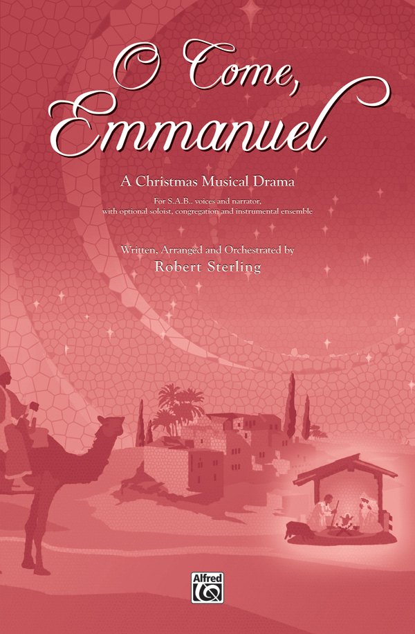 O Come, Emmanuel : SAB : Robert Sterling : Sheet Music : 00-29243 : 038081315935